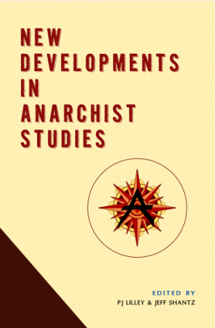 [Cover Image: New Developments in Anarchist Studies]